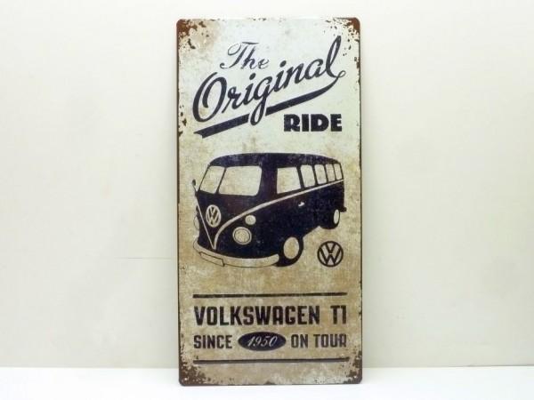 """Blechschild """"VW Bulli - the original ride"""", 25x50 cm, A1"""