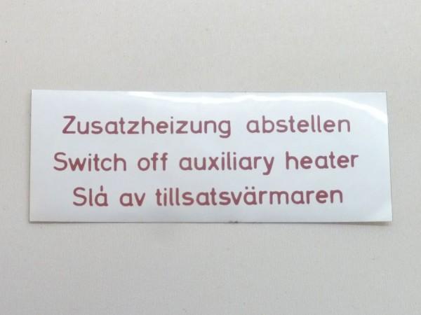 "Aufkleber ""Zusatzheizung abstellen..."", A1"